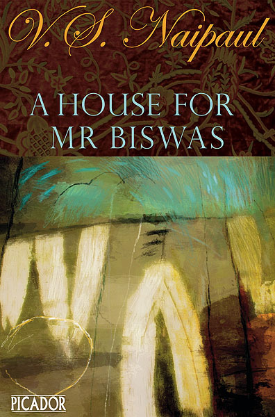 a house for mr biswas Abstract: a house for mr biswas documents the struggles for independence that marked the lives of most colonials in the decades after the second world war.